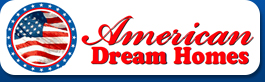 American Dream Homes